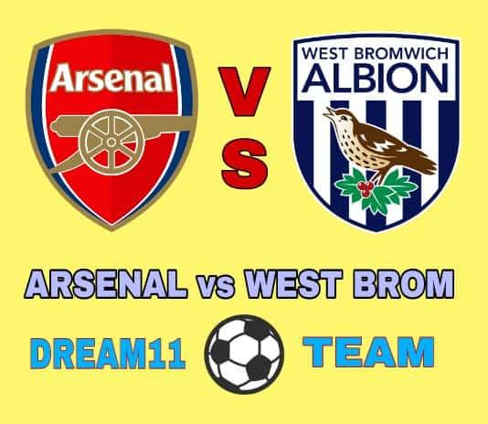 Arsenal vs West Brom Dream11 Football Team Prediction