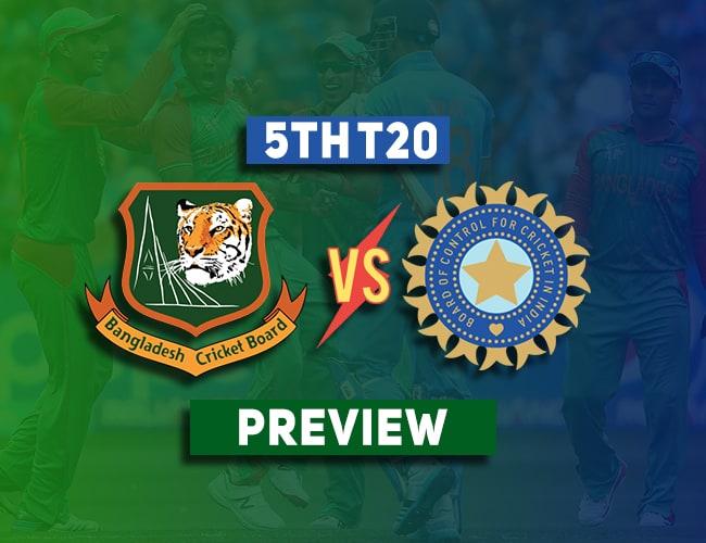 BAN vs IND 5th T20 Dream11 Team Prediction: Preview