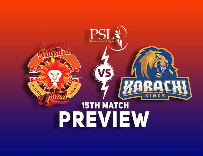 ISL Vs KAR PSL T20 Dream11 Team Prediction : Preview