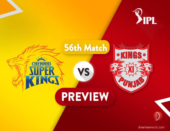 CSK vs KXIP Dream11 Team Prediction IPL Match 56: Preview   Last Encounter before the Play-offs