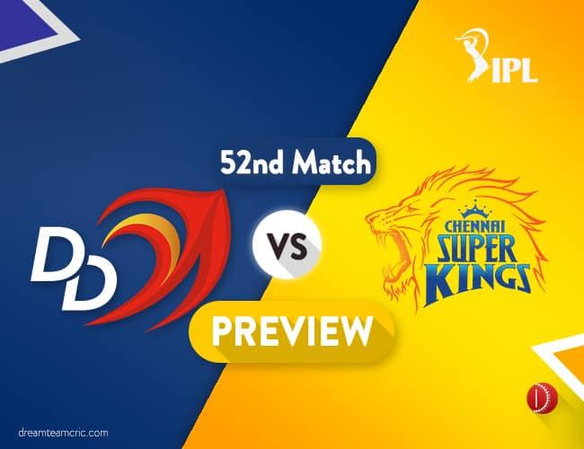 DD vs CSK Dream11 Team | Delhi Vs Chennai Preview