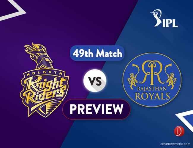 KKR vs RR Dream11 Team Prediction IPL Match 49: Preview   Battle for Number Four at Eden Gardens