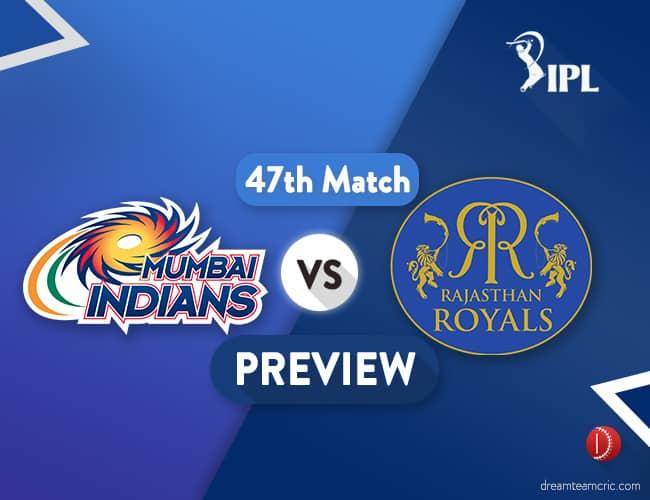MI vs RR Dream11 Team Prediction IPL Match 47: Preview | Both the teams eye top 4
