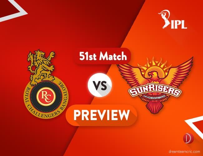 RCB vs SRH Dream11 Team Prediction IPL Match 51: Preview   Confident RCB meet Qualified SRH