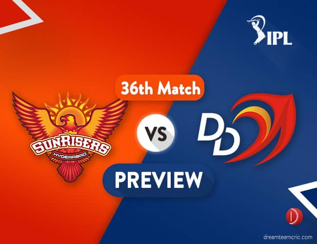 SRH vs DD Dream11 Team Prediction IPL Match 36: Preview | Hyderabad Looking to Stay on Top