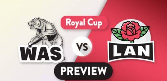 WAS vs LAN Dream11 Team Prediction & Probable XI : Preview