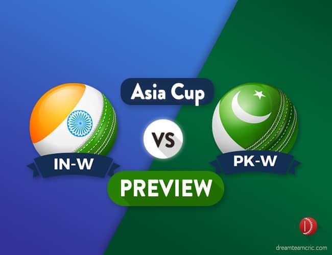 IN-W vs PAK-W Dream11 Team Prediction : Preview | The Big Match