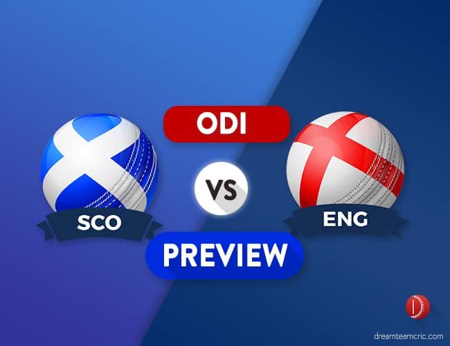 SCO Vs ENG ODI Dream11 Team Prediction: Preview