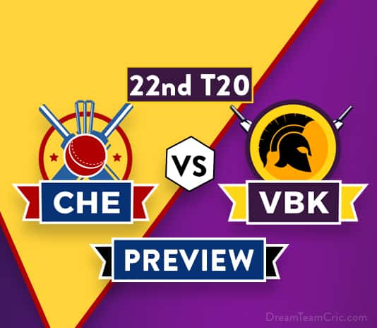 CHE vs VBK Dream11 Team Prediction and Probable XI: Preview