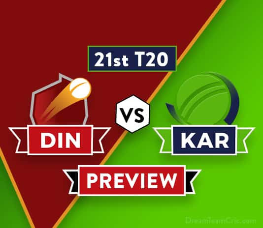DIN vs KAR Dream11 Team Prediction and Probable XI: Preview