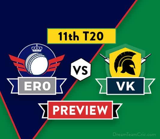 ERO vs VK Dream11 Team Prediction and Probable XI: 11th T20 Preview