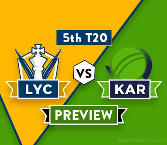 LYC vs KAR Dream11 Team Prediction and Probable XI: Preview