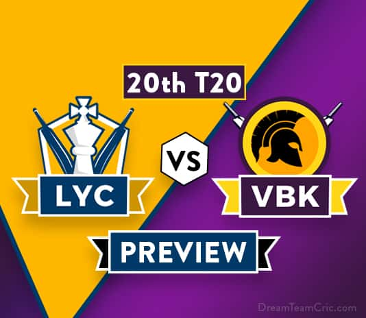 LYC vs VBK Dream11 Team Prediction and Probable XI: Preview