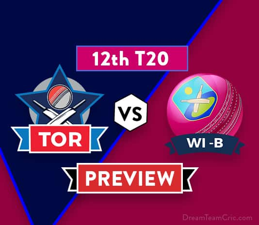 TOR vs WI-B Dream11 Team Prediction and Probable XI: Preview