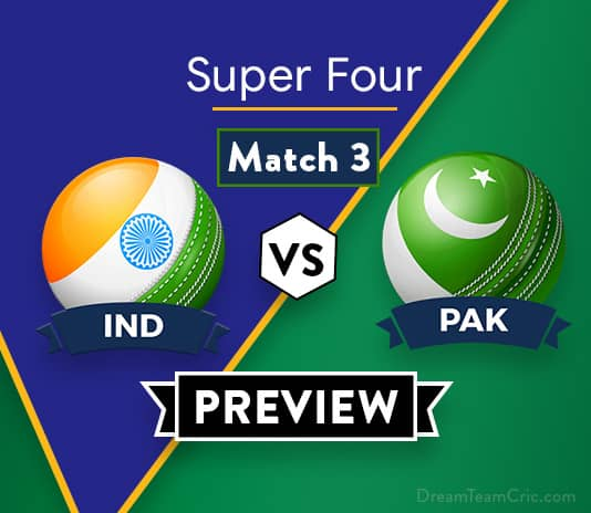 IND vs PAK Dream 11 Team Prediction of Asia Cup 2018: Preview |Arch-Rivals meet again