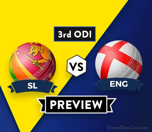 SL vs ENG 3rd ODI Dream11 Team Prediction : Preview| Kusal Perera and L Dawson out