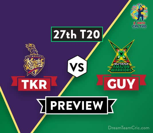 TKR vs GUYDream 11 Team Prediction and Probable XI: Preview  Table-toppers collide