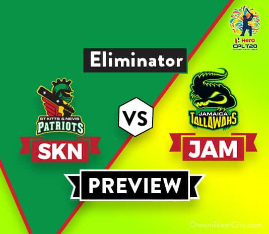 SKN vs JAMDream 11 Team Prediction and Probable XI: Preview | The Eliminator